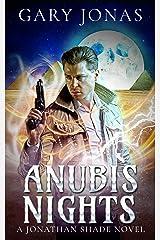 Anubis Nights (Jonathan Shade Book 4) Kindle Edition