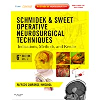 Schmidek and Sweet: Operative Neurosurgical Techniques 2-Volume Set: Indications...