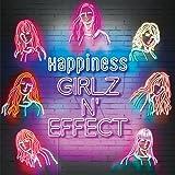GIRLZ N' EFFECT(BD付)(スマプラ対応)