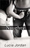 Naughty (Naughty Series Book 1) (English Edition)