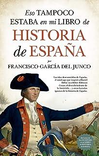 Una historia de España (Hispánica): Amazon.es: Pérez-Reverte, Arturo.: Libros