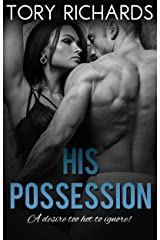 His Possession Kindle Edition
