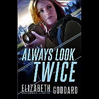 Always Look Twice (Uncommon Justice Book #2)