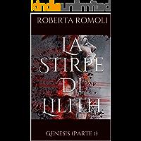 La Stirpe Di Lilith: Genesis (parte 1)
