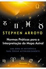 Normas Práticas Para A Interpretação Do Mapa Astral eBook Kindle
