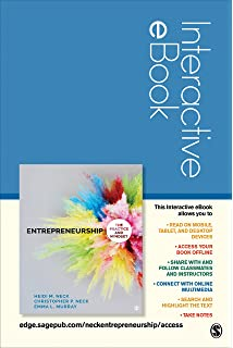 Entrepreneurship The Practice And Mindset Heidi M Neck