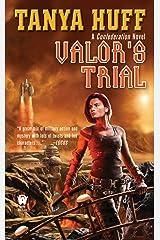 Valor's Trial (Valor Novel Book 4) Kindle Edition