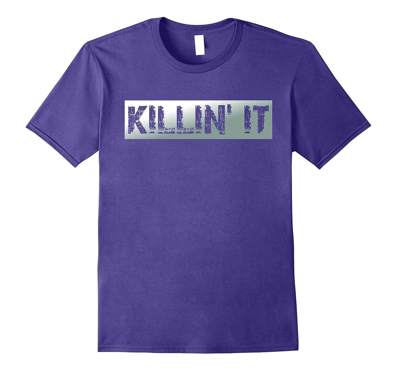 Killin' It Silver Distressed T-Shirt-Art
