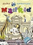 Madrid (Guías infantiles) - 9788467720075
