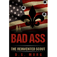 Badass Boy: Scouting Reinvented: A Unique Wilderness Survival Handbook of Outdoor Skills & How to Guide (English Edition)
