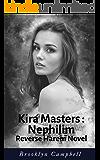 Kira Masters - Nephilim: Reverse Harem Novel