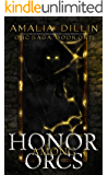 Honor Among Orcs (Orc Saga Book 1)