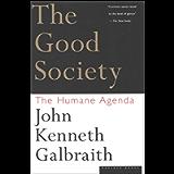 The Good Society: The Human Agenda