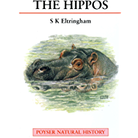 The Hippos: Natural History and Conservation (Poyser Natural History)