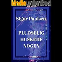 Pludselig huskede nogen (Danish Edition)