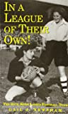 In a League of Their Own!: The Dick, Kerr Ladies Football Club