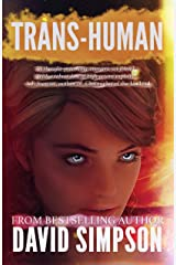 Trans-Human (Book 3) (Post-Human Series) Kindle Edition