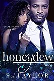 Honeydew (Southern Seduction Book 1)