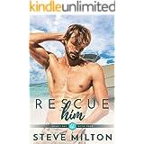Rescue Him (Honey Bay Book 4)