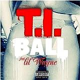 Ball (feat. Lil Wayne) [Explicit]