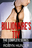 Billionaire's Toy - The Complete Series: Books 1-10