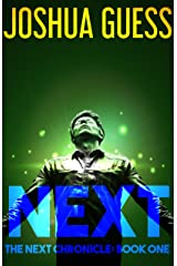 Next (The Next Chronicle Book 1) Kindle Edition