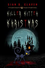 Killer Kitteh Khristmas: The First Demon Cat Book (Demon Cat Series 1) Kindle Edition