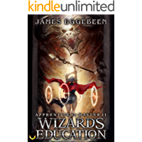Wizard's Education: (Apprentice to Master Series Book 2)