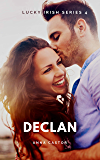 Declan: Steamy Friends to Lovers Romance (Lucky Irish Series Book 4)