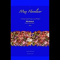 Max Hávelaar: o las subastas de café de la Compañía Comercial Holandesa (Spanish Edition)