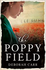 The Poppy Field: A gripping and emotional World War One historical romance Kindle Edition