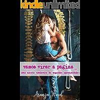 Vamos virar a página...: Uma novela romântica de segundas oportunidades