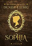 Sophia: A Companion Novella to The Dear Maude Trilogy