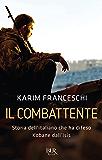 Il combattente: Storia dell'italiano che ha difeso Kobane dall'Isis