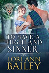 To Save a Highland Sinner (Wicked Highland Misfits Book 3) Kindle Edition