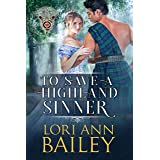 To Save a Highland Sinner (Wicked Highland Misfits Book 3)
