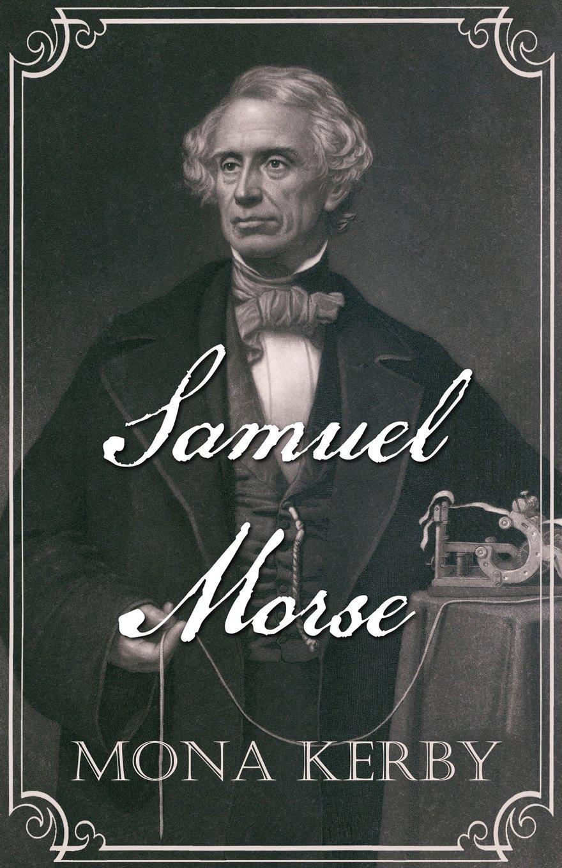 Amazon | Samuel Morse | Kerby, Mona | Science & Technology
