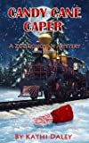 Candy Cane Caper (Zoe Donovan Cozy Mystery) (Volume 22)