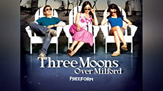 Three Moons Over Milford Season 1