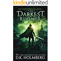 The Darkest Revenge (The Elder Stones Saga Book 1)