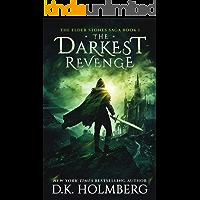 The Darkest Revenge (The Elder Stones Saga Book 1)