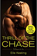 Thrill of the Chase (Dangerous Love Book 1) Kindle Edition