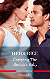 Carrying The Sheikh's Baby (One Night With Consequences Book 49)