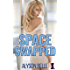 Space Swapped (Gender Swapped Science Fiction Book 1)