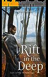 Rift in the Deep: Part 1 of the epic fantasy series the Steward Saga