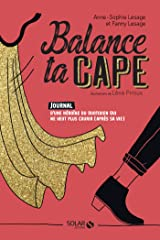 Balance ta cape (French Edition) Kindle Edition