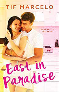 East in Paradise (Journey to the Heart Book 2)