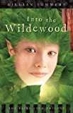 Into the Wildewood (The Faire Folk Saga Book 2)