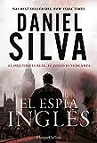 El espía inglés (Spanish Edition)