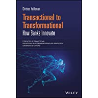 Transactional to Transformational: How Banks Innovate